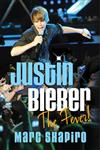Justin Bieber The Fever!,0312678789,9780312678784