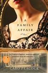 A Family Affair A Novel,0061447498,9780061447495