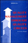 Quality Management Through Quality Circles An Indian Model 1st Edition,8170188008,9788170188001