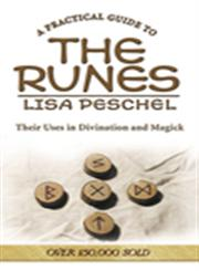 A Practical Guide to the Runes Their Uses in Divination and Magic,0875425933,9780875425931