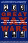 The Great Tax Wars Lincoln--Teddy Roosevelt--Wilson How the Income Tax Transformed America,0743243811,9780743243810