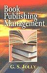 Book Publishing Management 1st Published,8124114676,9788124114674