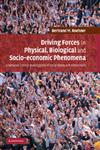 Driving Forces in Physical, Biological and Socio-Economic Phenomena A Network Science Investigation of Social Bonds and Interactions,1107411319,9781107411319