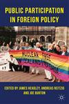 Public Participation In Foreign Policy,0230282512,9780230282513