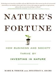 Nature's Fortune How Business and Society Thrive by Investing in Nature,0465031811,9780465031818