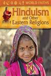 World Faiths Hinduism and other Eastern Religions,075346912X,9780753469125