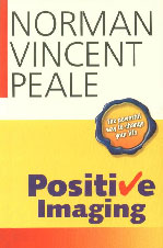 Positive Imaging The Powerful Way to Change Your Life 5th Printing,8122203396,9788122203394