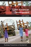 Latin American Development,041568062X,9780415680622