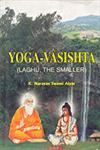 Yoga-Vasishta Laghu, the Smaller 1st Indian Reprint,8189526065,9788189526061
