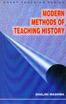 Modern Methods of Teaching History,8176251283,9788176251280