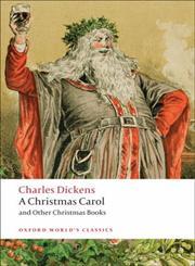 A Christmas Carol and Other Christmas Books New Edition,0199536309,9780199536306