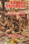 The Tide at Sunrise A History of the Russo-Japanese War, 1904-1905,0714652563,9780714652566