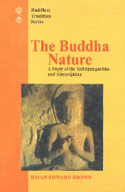 The Buddha Nature A Study of the Tathagatagarbha and Alayavijnana 4th Edition,812080631X,9788120806313