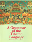 A Grammar of the Tibetan Language 2nd Edition,817030055X,9788170300557