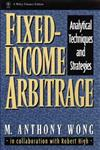 Fixed-Income Arbitrage Analytical Techniques and Strategies 1st Edition,0471555525,9780471555520