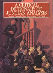 A Critical Dictionary of Jungian Analysis,0415059100,9780415059107