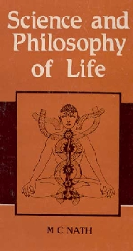 Science and Philosophy of Life 1st Edition,8121502012,9788121502016