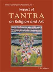 Impact of Tantra on Religion and Art 2nd Impression,8124600732,9788124600733
