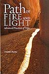 Path of Fire and Light Advanced Practices of Yoga Vol. 1 5th Printing,0893890979,9780893890971