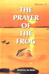 The Prayer of the Frog A Book of Story Meditations Vol. 2 14th Edition,8187886269,9788187886266