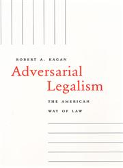 Adversarial Legalism The American Way of Law,0674012410,9780674012417