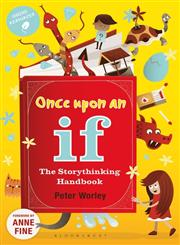 Once upon an If ... Storytelling for Speaking, Thinking and Listening 1st Edition,1441118144,9781441118141