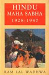 Hindu Maha Sabha, 1928-1947 1st Edition,817487125X,9788174871251