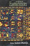 Asian Embroidery 1st Edition,8170174503,9788170174509