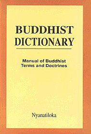 Buddhist Dictionary A Manual of Buddhist Terms & Doctrines,9552400198,9789552400193