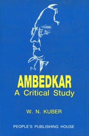 Ambedkar A Critical Study 3rd Reprint Edition,8170071321,9788170071327