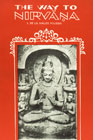 The Way to Nirvana Six Lectures on Ancient Buddhism as a Discipline of Salvation,817030038X,9788170300380