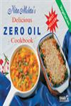 Nita Mehta's Delicious Zero Oil Cookbook Very Low Calorie Vegetarian Meals for the Family 7th Print,8186004882,9788186004883