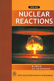 Nuclear Reactions 1st Edition, Reprint,8122408869,9788122408867