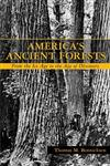 America's Ancient Forests From The Ice Age to the Age of Discovery,0471136220,9780471136224