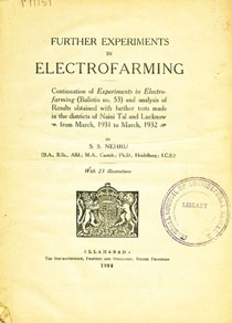 Further Experiments in Electrofarming Continuation of Experiments in Electrofarming (Bulletin No. 53) and Analysis of Results Obtained with Further Tests Made in the Districts of Naini Tal and Lucknow - from March, 1931 to March, 1932