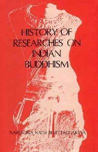 History of Researches on Indian Buddhism 1st Published,8121502802,9788121502801