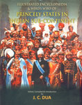 Illustrated Encyclopaedia and Who's Who of Princely State in Indian Sub-Continent 3rd Impression,8174790365,9788174790361
