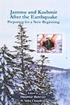 Jammu and Kashmir After the Earthquake Preparing for a New Beginning 1st Edition,8187374497,9788187374497
