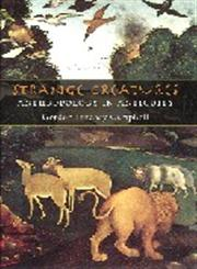 Strange Creatures Anthropology in Antiquity 1st Edition,0715633910,9780715633915