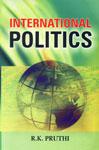 International Politics 1st Edition,8176255459,9788176255455
