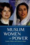 Muslim Women of Power Gender, Politics and Culture in Islam,0826436382,9780826436382