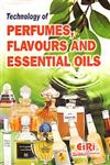 Technology of Perfumes, Flavours & Essential Oils,8189765221,9788189765224