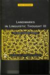 Landmarks in Linguistic Thought Volume III The Arabic Linguistic Tradition,0415157579,9780415157575