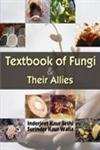 Textbook of Fungi & Their Allies,0230330770,9780230330771