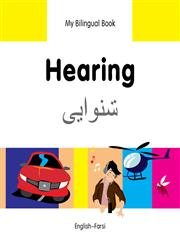 My Bilingual Book-Hearing (English-Farsi),1840597755,9781840597752