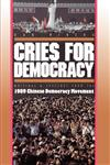 Cries for Democracy Writings and Speeches from the 1989 Chinese Democracy Movement,0691008574,9780691008578