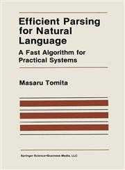 Efficient Parsing for Natural Language A Fast Algorithm for Practical Systems,0898382025,9780898382020