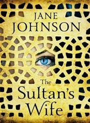 The Sultan's Wife,0670918008,9780670918003
