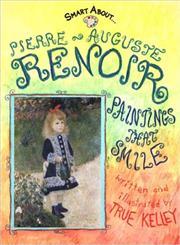 Smart About Art, Pierre-Auguste Renoir Paintings That Smile,0448433710,9780448433714