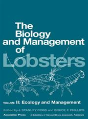 The Biology and Management of Lobsters Ecology and Management,0121774023,9780121774028